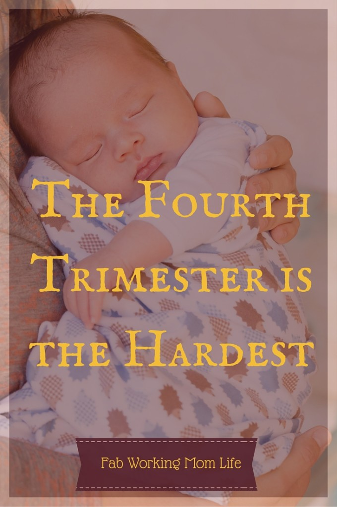 the fourth trimester is the hardest