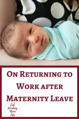 On Returning to Work after Maternity Leave