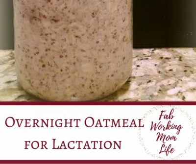 overnight oatmeal for lactation