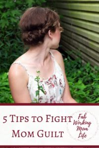 tips-to-fight-mom-guilt