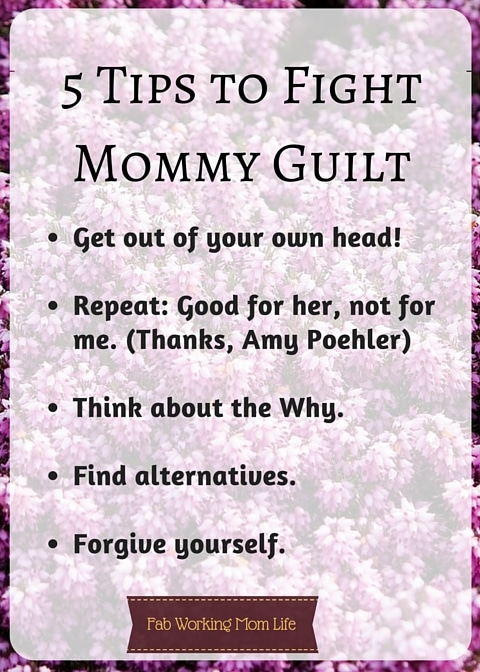 Tips to fight Mommy Guilt checklist