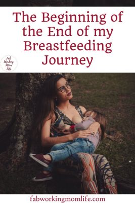 The Beginning of the End of my Breastfeeding Journey