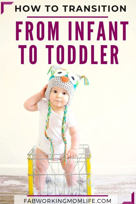 how to transition from infant to toddler pin