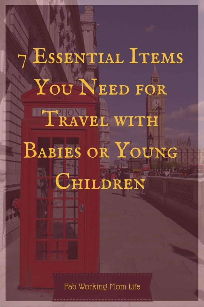 7 Essential Items You Need for Travel with Babies