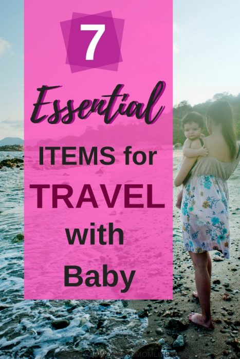 7 essential items for travel with baby