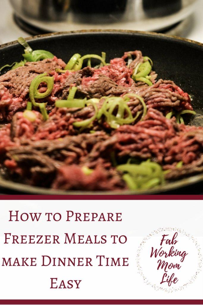 Freezer Meals make Dinner Time easy