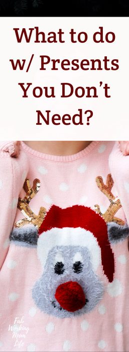 The Unwanted Gift Guide – What To Do With Presents You Don't Need