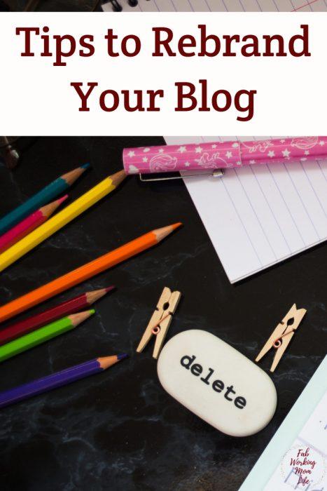 Tips to Rebrand Your Blog #bloggingtips #blogging