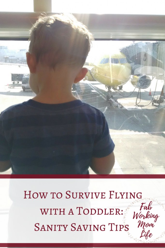 How to Survive Flying with a Toddler: Sanity Saving Tips