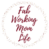 Fab Working Mom Life - Family Lifestyle Blog