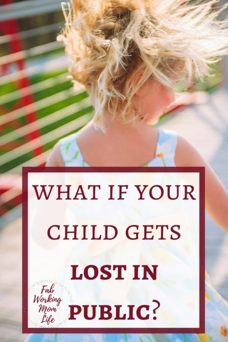 What if your child gets lost in public? Read this post on how to prepare for a public outing in case you get separated from your family.