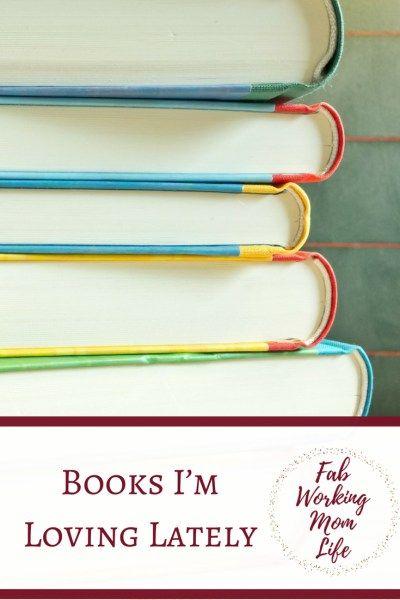 Books I'm Loving Lately