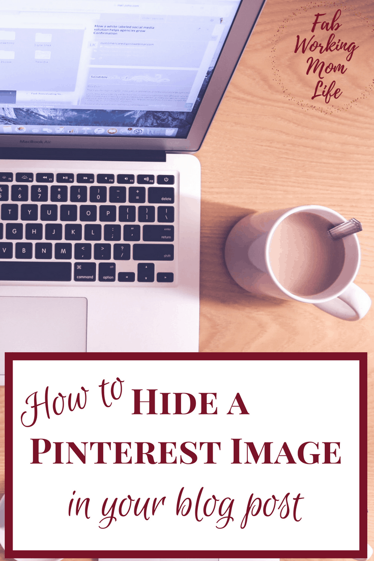 How to Hide a Pinterest Image in your Blog Post