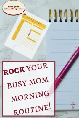 Rock your busy mom morning routine | Grab your agenda workbook to organize your mom schedule.