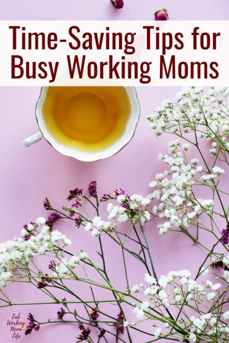 Need a better Working Mom Schedule? You need to check out these Time-Saving Tips for Busy Working Moms   Fab Working Mom Life #workingmom #busymom #organize #momtips