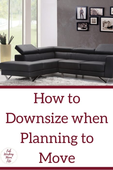 How To Downsize Your Home When Planning To Move Fab