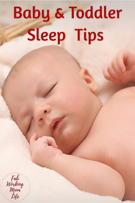 Baby and Toddler Sleep Tips
