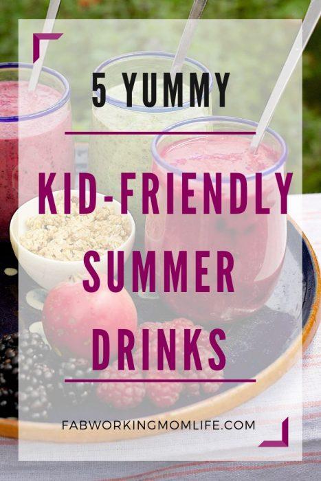 5 yummy kid friendly summer drinks