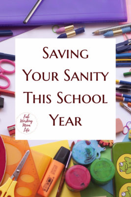 Saving Your Sanity This School Year   Back to School