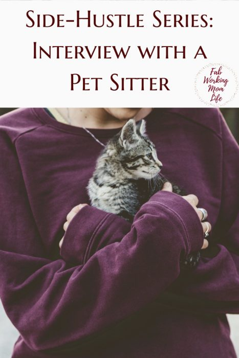 Side Hustles Series Interview with a Pet Sitter