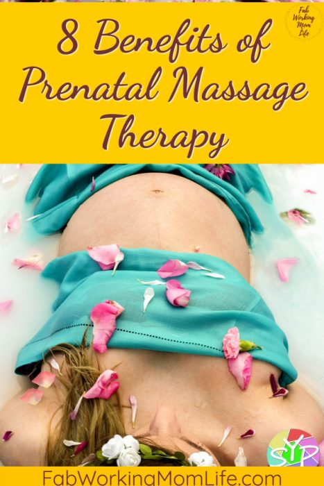 8 Benefits of Prenatal and Postnatal Massage Therapy