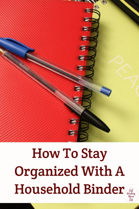 How To Stay Organized With A Household Binder #organize #organizedhome