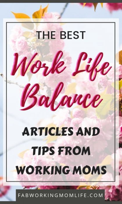 Working full time with kids is challenging and exciting, but learning how to balance work and family life is a process. What do you do when you're a full time working mom who's overwhelmed? The mental load of motherhood can get heavy. I have rounded up the best work-life balance articles and tips written by other working moms to help working moms in our struggles, our daily lives, to help us master our to-do lists gracefully and in balancing work and motherhood. Keep reading for work life balance examples tips and techniques.