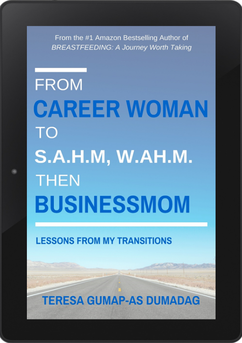 From Career Woman to SAHM, WAHM then Businessmom: Lessons from My Transitions