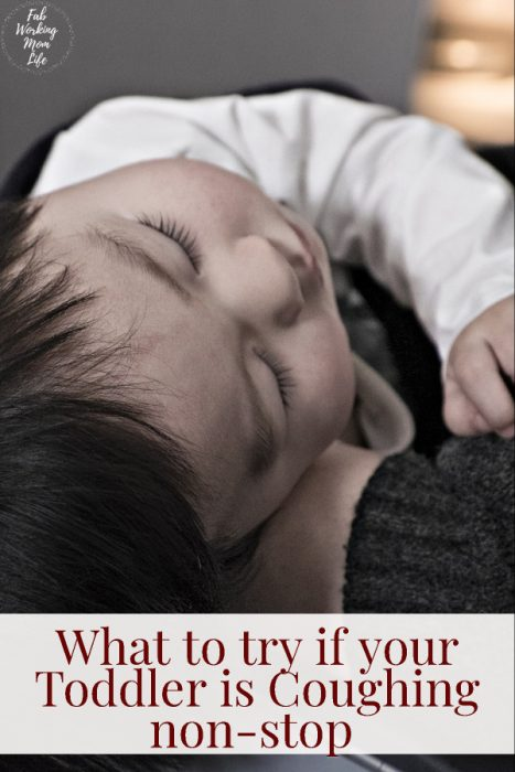 What to try if your Toddler is Coughing non-stop | Fab Working Mom Life | what to do if toddler is sick, baby is sick, first cold, daycare illness, caring for a sick child
