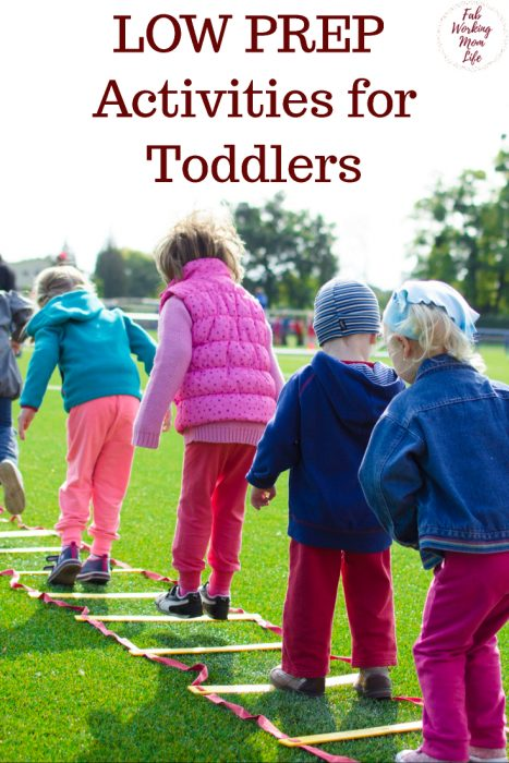 Low Prep Activities for Toddlers   Fab Working Mom Life