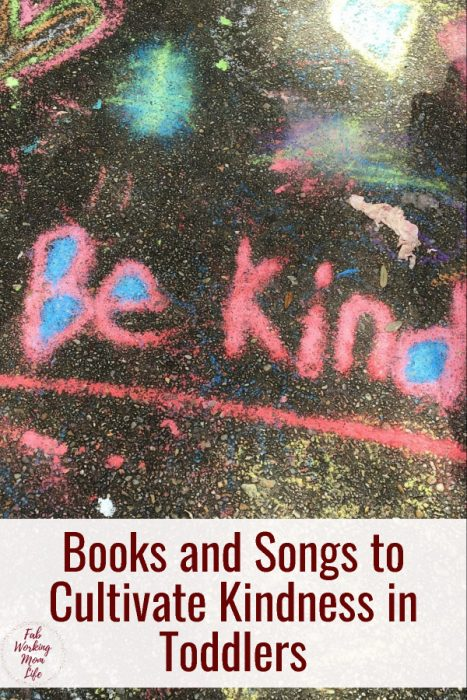 Books and Songs to Cultivate Kindness in Toddlers   Fab Working Mom Life #parenting #toddlers #parentingtips How to teach a child to be nice to others