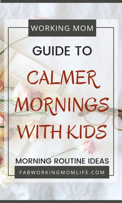 calmer mornings with kids