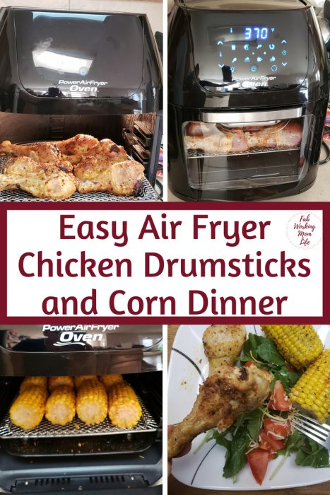 Easy Air Fryer Chicken Drumsticks and Corn Dinner   Fab Working Mom Life #dinner #airfryer #chicken Easy 30 minute dinner recipe!