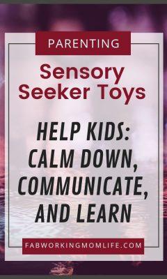 Sensory Seeker Toys - Help Kids calm down communicate and learn
