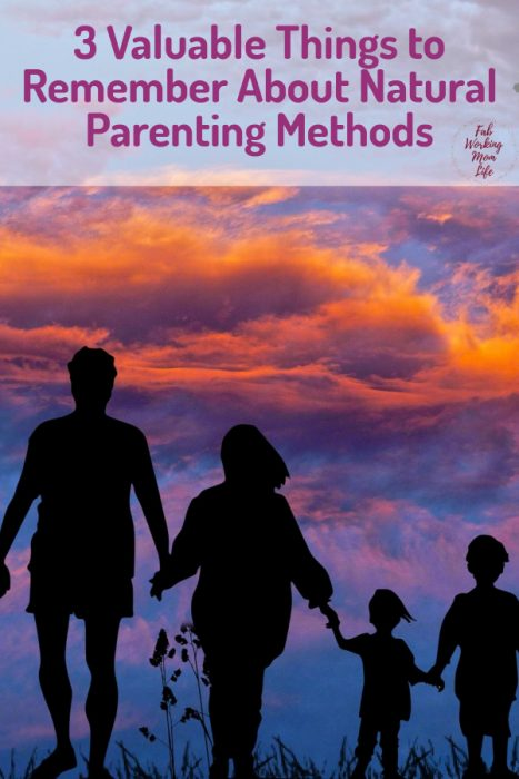 3 Valuable Things to Remember About Natural Parenting Methods (aka Attachment Parenting) #parenting #parentingtips #motherhood #naturalparenting #attachmentparenting