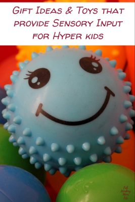 Toys that provide Sensory Input for Hyper kids | Fab Working Mom Life #sensory #giftideas #giftguide #adhd #vestibular #proproceptive
