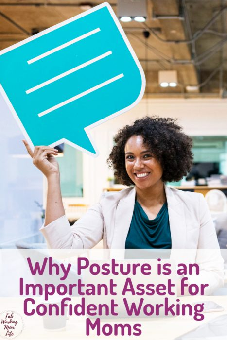 Why Posture is an Important Asset for Confident Working Moms | Fab Working Mom Life