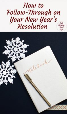 Improving Follow-Through on Your New Year's Resolution | Fab Working Mom Life #goals #resolution #goaldigger #newyearsresolution