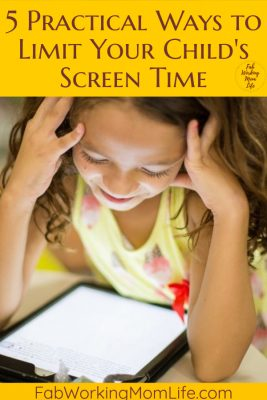 Does your child spend too much time on devices? Read on for 5 Practical Ways to Limit Your Child's Screen Time! | Fab Working Mom Life #parenting #momadvice #screentime #kids #parentingtips