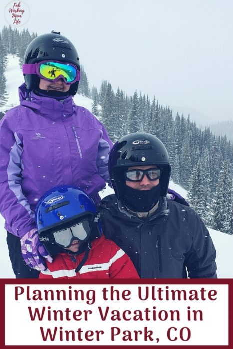 Planning the Ultimate Winter Vacation in Winter Park CO | Fab Working Mom Life #winterwonderland #wintervacation #familytravel #familytrip #familyvacation