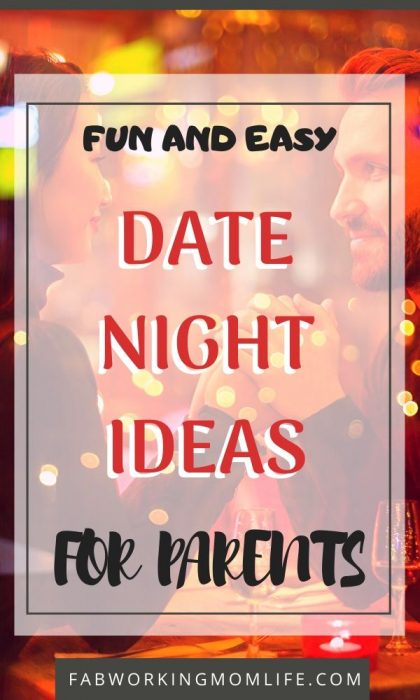 fun and easy date night ideas for parents