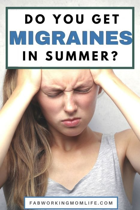 Migraines in summer