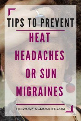 tips to prevent heat headache sun migraine