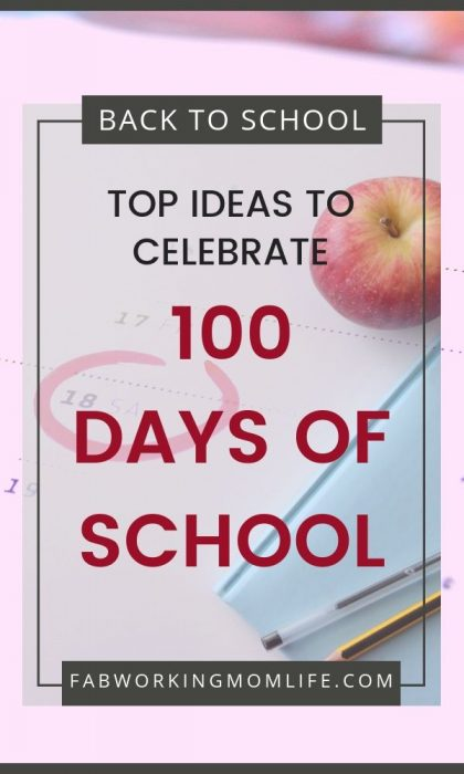 top ideas to celebrate 100 days of school