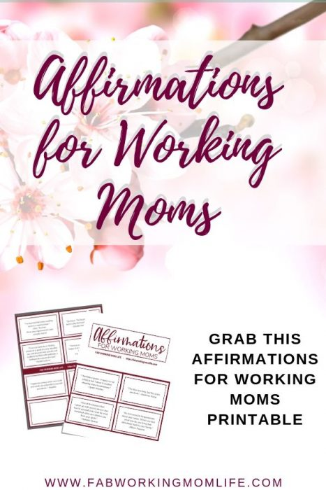 Affirmations for Working Moms Printable Pin