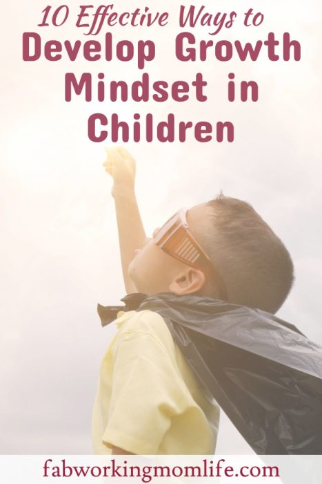 10 Effective Ways to Develop Growth Mindset in Children