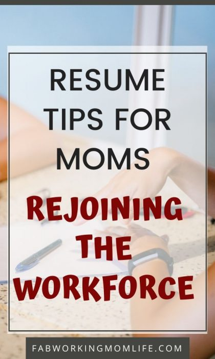 Resume tips for moms rejoining the workforce