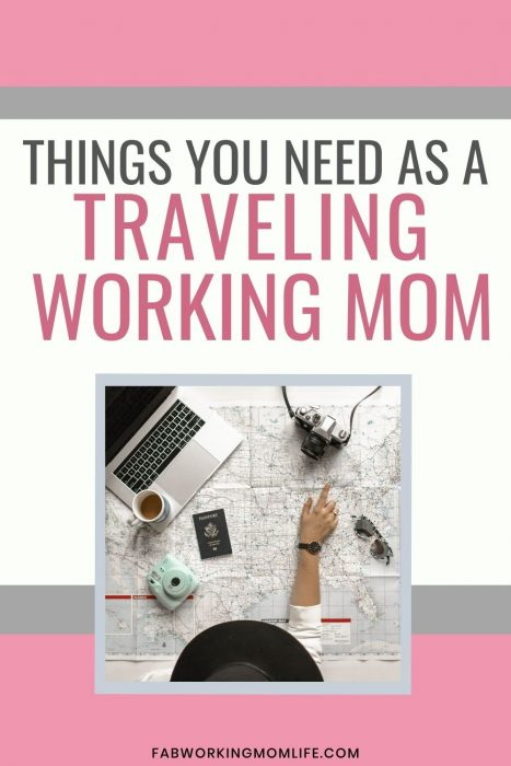 Things you need as a Traveling Working Mom