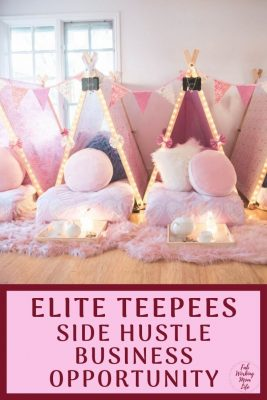 Elite Teepees side hustle business opportunity