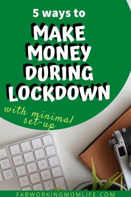 5 ways to make money during lockdown
